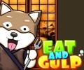 Eat and Gulp
