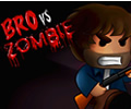 Bro vs Zombies